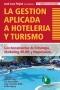 La Gestión Aplicada a Hotelería y Turismo