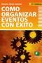 Como Organizar Eventos con Éxito
